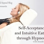 Learning Self-Acceptance and Intuitive Eating through Hypnosis - it really works