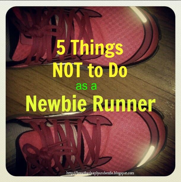Running Newbie to do as a Running Newbie