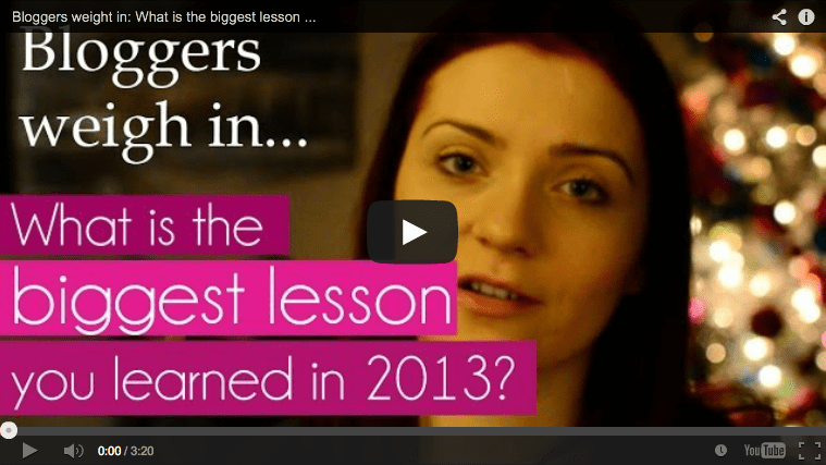 What is the biggest lesson you learned in 2013?