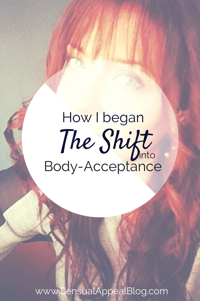 How I began the Shift into Body-Acceptance