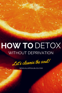 how to detox without deprivation