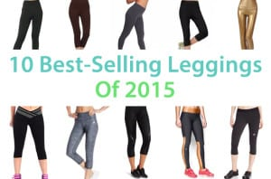 10 Best-Selling Leggings Of 2017