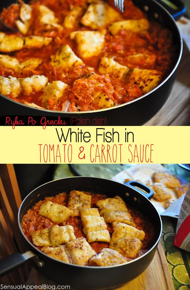 Ryba Po Grecku (Polish Dish) AKA White Fish in Tomato and Carrot Sauce
