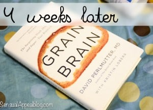 Grain Brain Challenge - 4 weeks later #GBChallenge #GrainBrain #Fitfluential