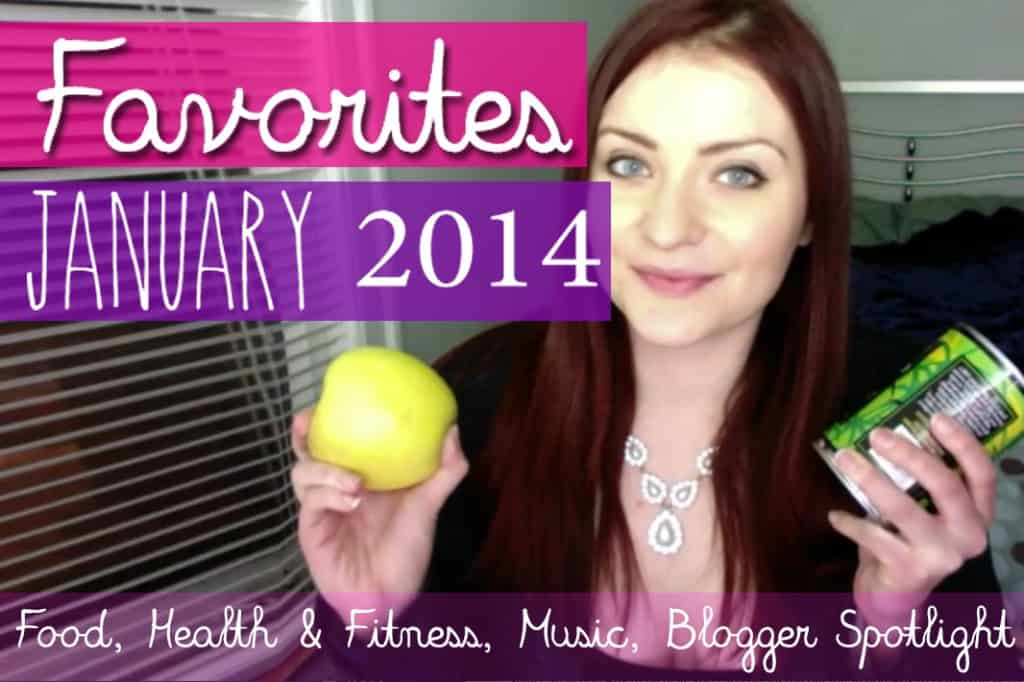 January Favorites 2014