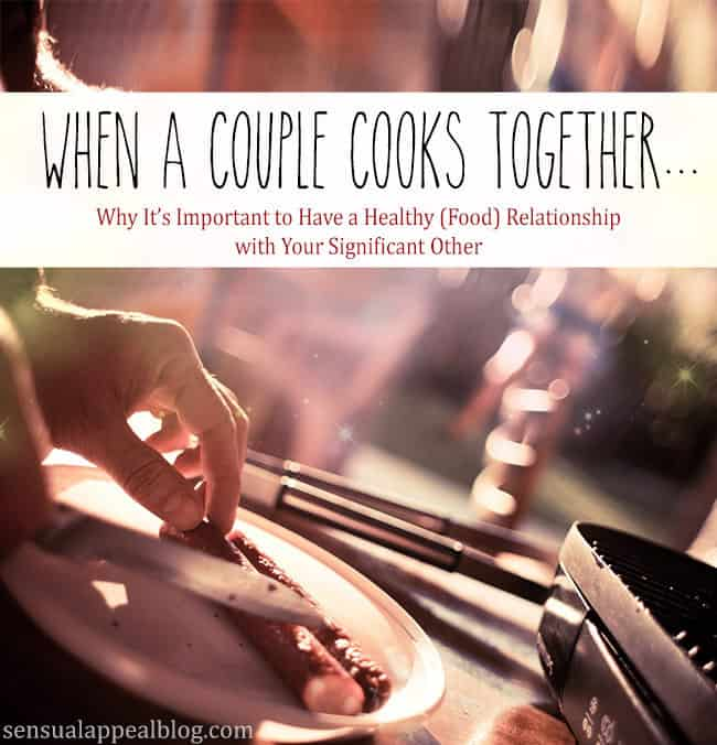 When couples cook together...