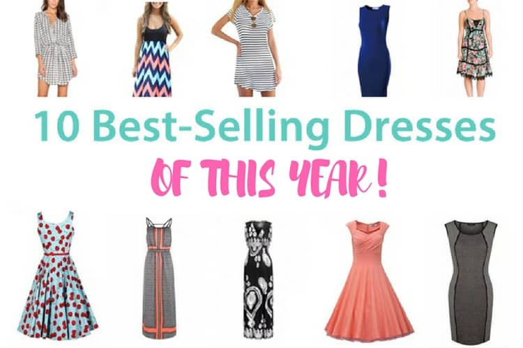Best selling summer dresses of this year 2017 2018