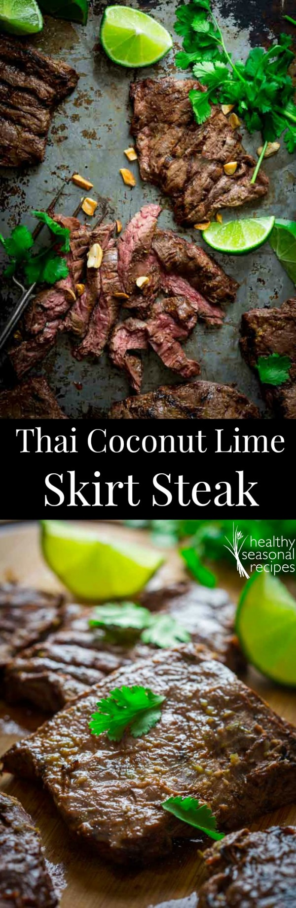 Get the recipe Thai Coconut Lime Skirt Steak @recipes_to_go
