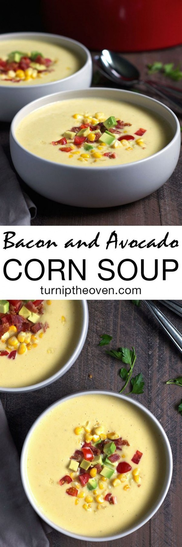 Get the recipe Bacon and Avocado Corn Soup @recipes_to_go