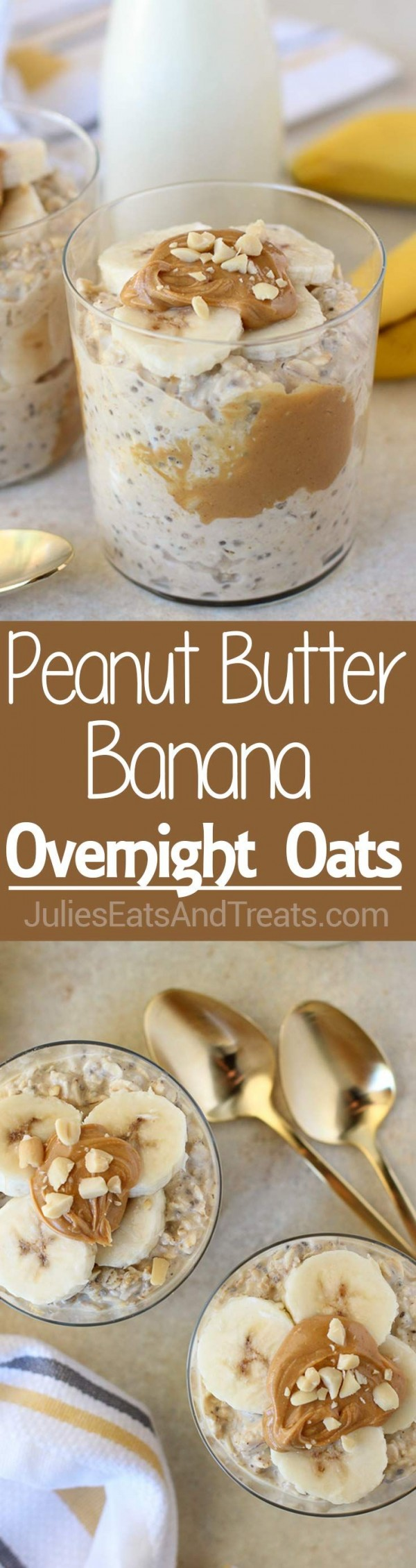 Get the recipe Peanut Butter Banana Ovemight Oats @recipes_to_go