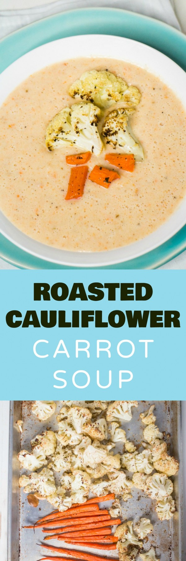 50 Most Delicious and Healthy Vegetarian Recipes - Check out this recipe for roasted cauliflower carrot soup. Yummy! #RecipeIdeas @recipes_to_go
