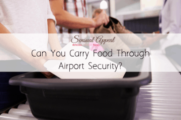 can you carry food through airport security?