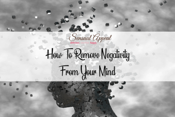 how to remove negativity from your mind