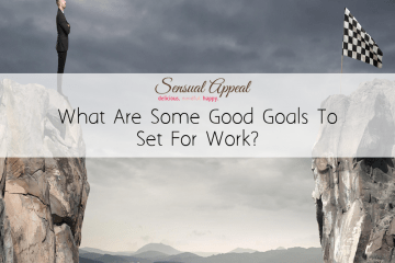 what are some good goals to set for work?