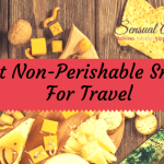 Best Non-Perishable Snacks For Travel – 20 Different Snack Ideas!