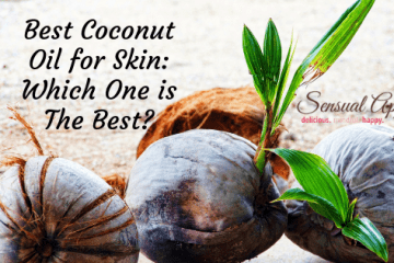 Best Coconut Oil for Skin